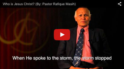 Who is Jesus Christ? By: Pastor Rafique Masih