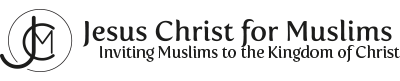 Jesus Christ for Muslims