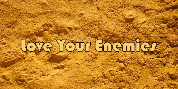 Love your enemies - Beliefs and teachings of Christianity