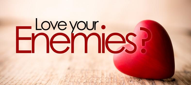 یسوع مسیح مسلمانوں کے لئے - اپنے دشمنوں سے محبّت رکھو - محبت سے دُنیا کو بدلنا