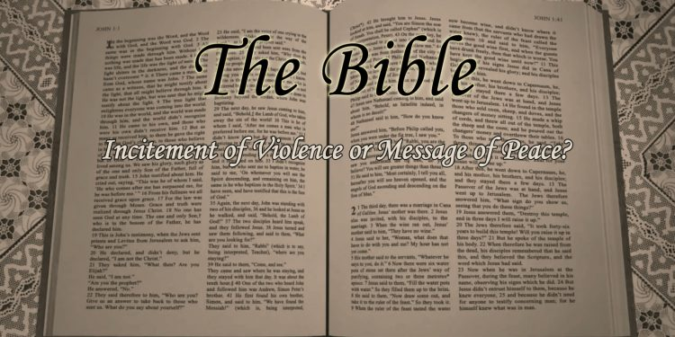 The Bible - Incitement of Violence or Message of Peace - By Graham Ford
