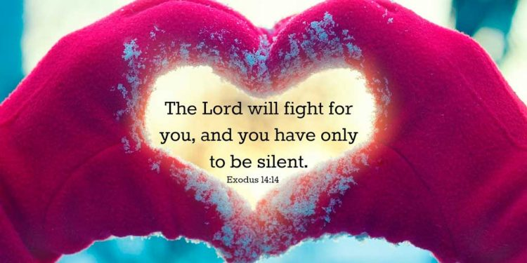 Lord fights for you - Spirit filled Christian teaching - Biblical Christian Teaching