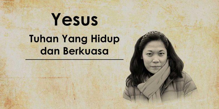 Kesaksian pribadi - Yesus Tuhan Yang Hidup Dan Berkuasa