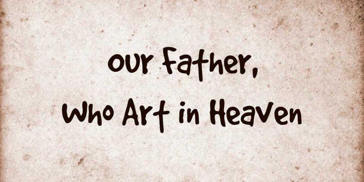 Cənnətin - Atamızın Duası - Tanrıya-Atamıza etdiyimiz dua - Matta İncili